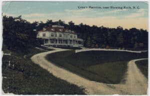 Cones_Mansion_near_Blowing_Rock_N.C._1911-300x193 Road Ramble 2016 - The Blue Ridge Parkway and Skyline Drive