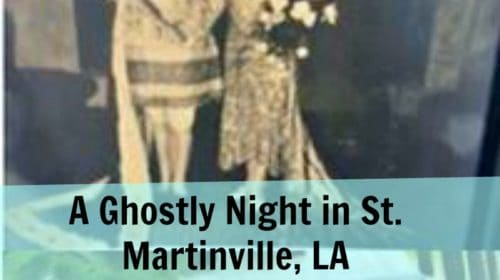 st.-martinville-pinterest-500x280 Spending A Ghostly Night in St. Martinville, La