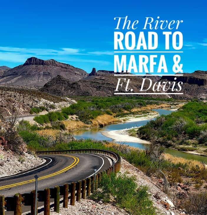 river-road-with-text Big Bend's River Road to Marfa and Ft. Davis