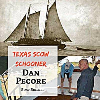 Dan Pecore, Port Aransas boat builder
