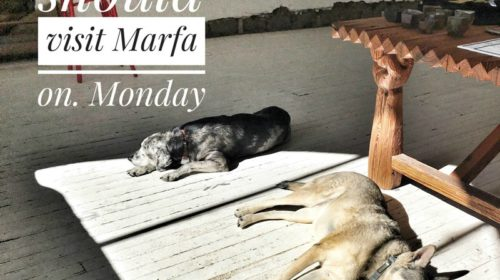 Why-you-should-visit-Marfa-on-a-Monday.jpg-500x280 Big Bend's River Road to Marfa and Ft. Davis