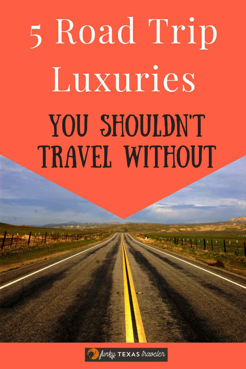 5-Road-Trip-Luxuries-you-shouldnt-travel-without-4 5 Road Trip Luxuries You Shouldn't Travel Without