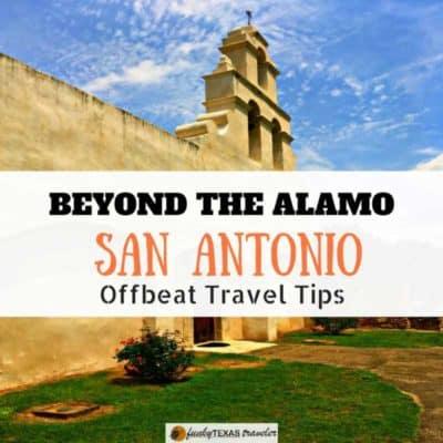 San Antonio Beyond the Alamo