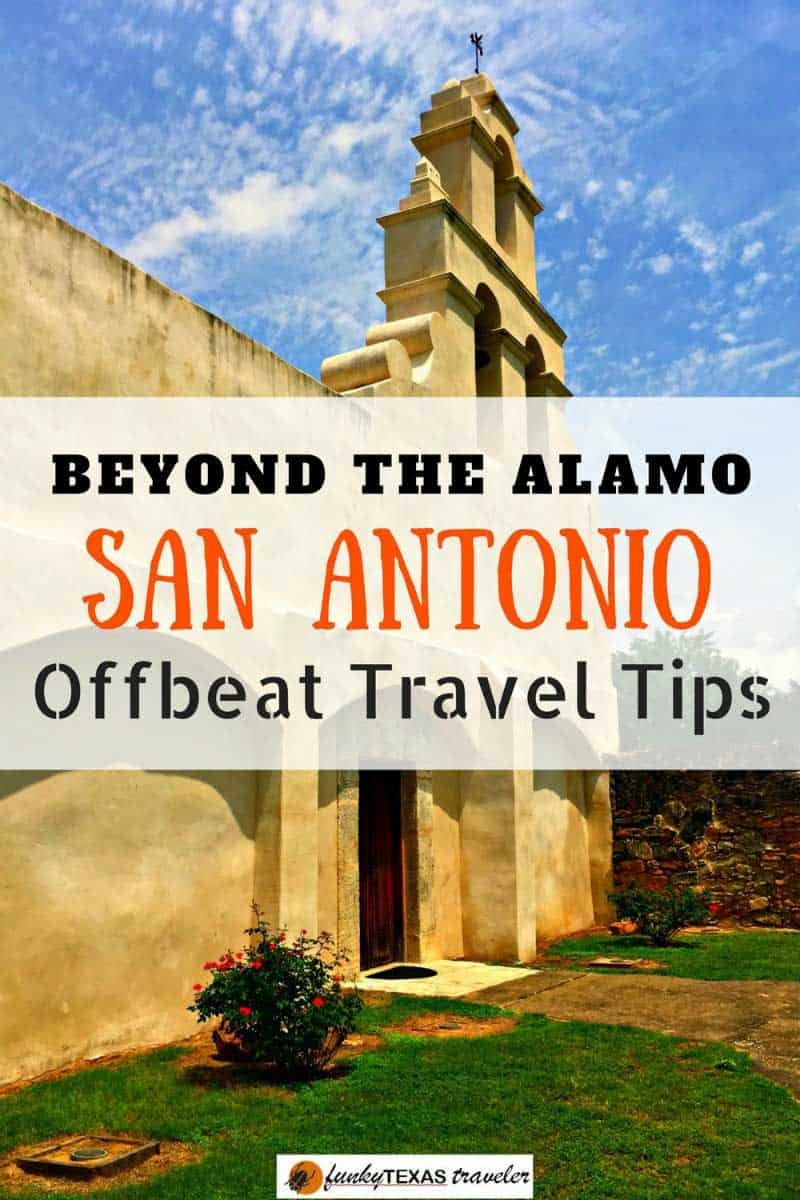 Travel-Tips-For-San-Antonio-beyond-the-Alamo-and-Downtown-River-Walk San Antonio Beyond the Alamo