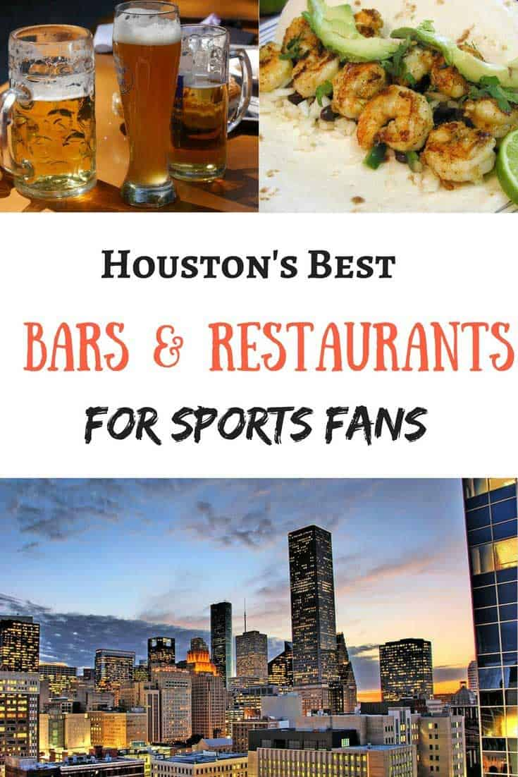 Houstons-Best-Bars-and-Restaurants-for-Visiting-Sports-Fans Houston's Best Bars and Restaurants for Sports Fans