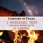 Camping in Texas – Tent to Trailer Adventures!