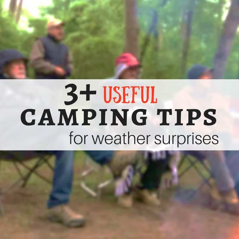 3 Useful Camping Tips for Weather Surprises